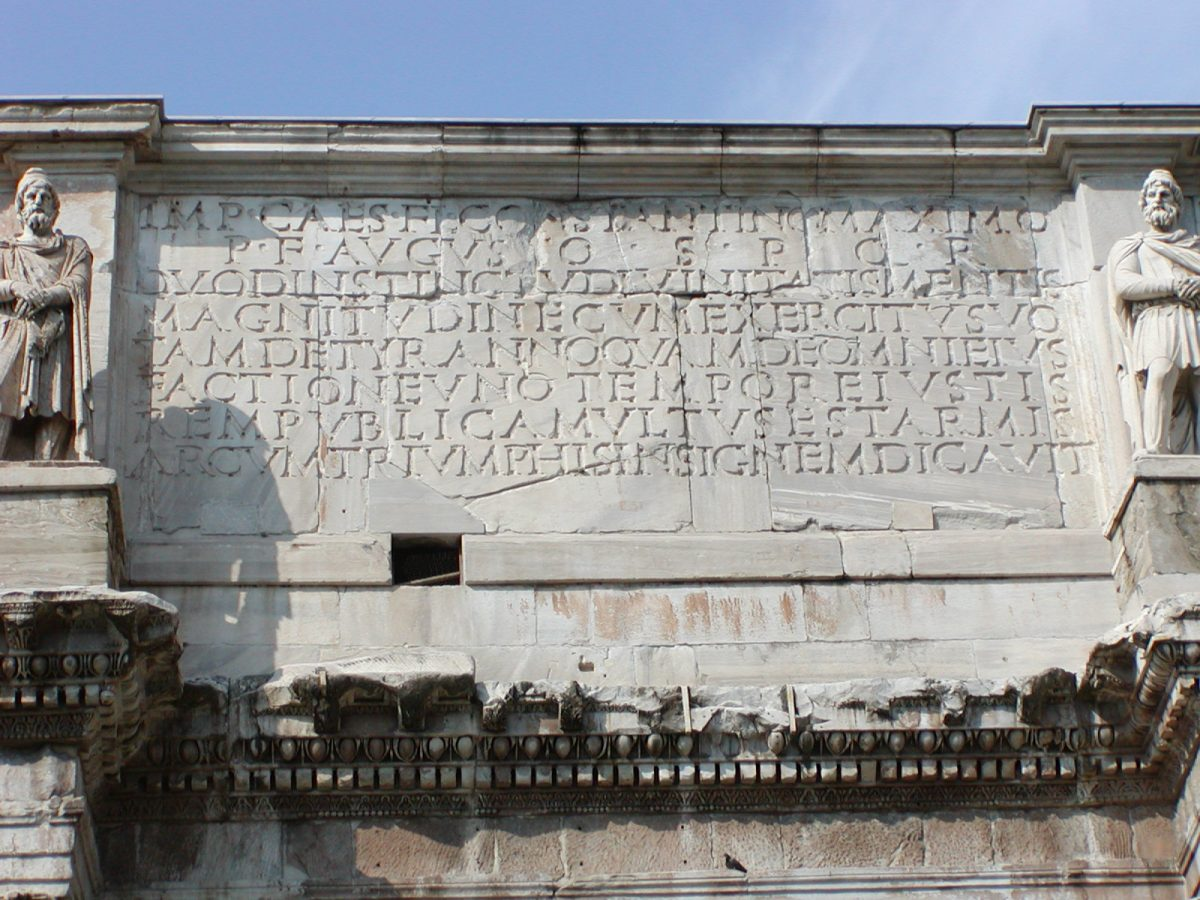 The inscription on the Arch of Constantine
